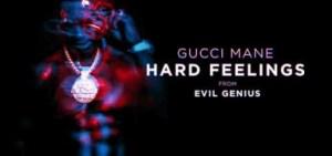 Gucci Mane - Hard Feelings